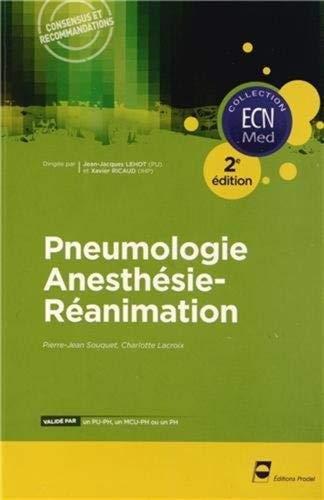 Pneumologie - Anesthésie-réanimation - 2e édition