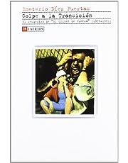 """Golpe a la Transición: El secuestro de """"El crimen de Cuenca"""" (1978-1981) (Kaplan)"""