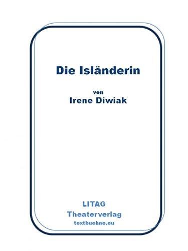 Die Isländerin von [Irene Diwiak]