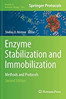 Enzyme Stabilization and Immobilization: Methods and Protocols (Methods in Molecular Biology (1504))