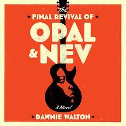 『The Final Revival of Opal & Nev』のカバーアート