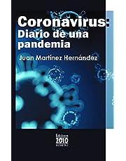 Coronavirus: Diario De Una Pandemia