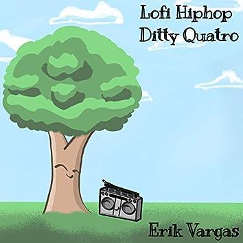 Lofi Hiphop Ditty Quatro