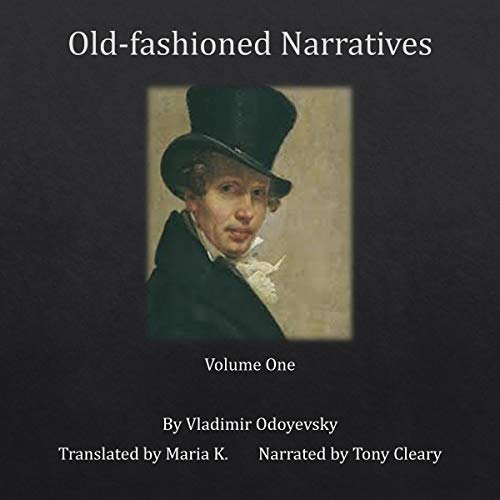 Old-Fashioned Narratives: Volume One audiobook cover art