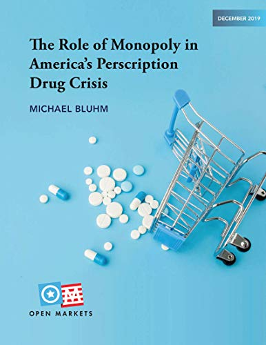The Role of Monopoly in America's Perscription Drug Crisis