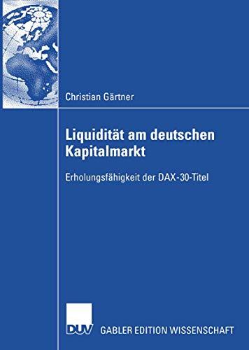 Liquidität am deutschen Kapitalmarkt: Erholungsfähigkeit der DAX-30-Titel