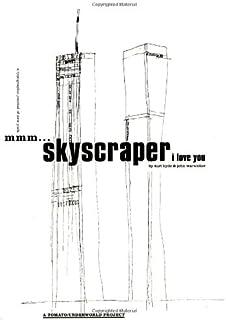 Mmm...Skyscraper I Love You
