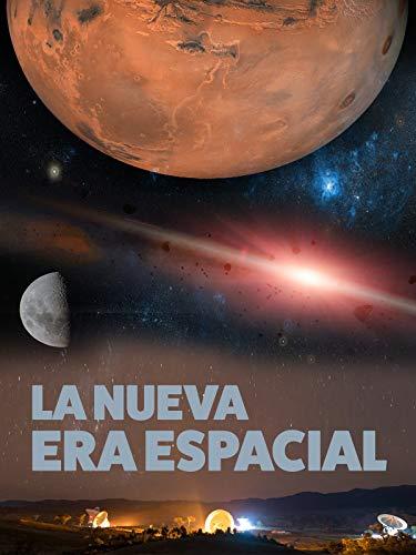 La Nueva Era Espacial