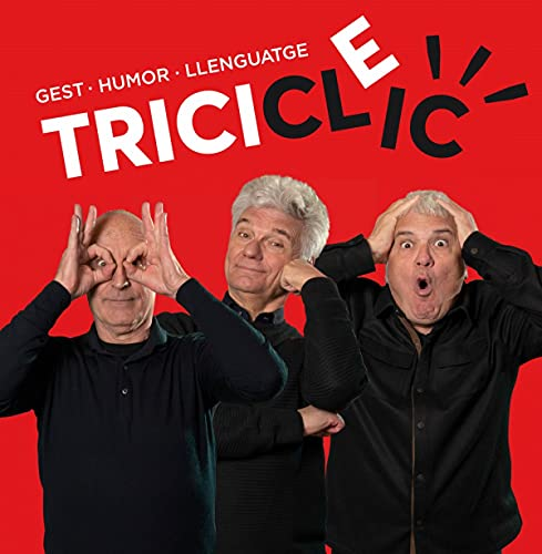 Tricicle: Gest, humor, llenguatge (Ilustrados)