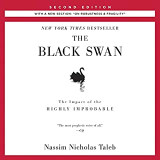 The Black Swan, Second Edition: The Impact of the Highly Improbable: With a new section: