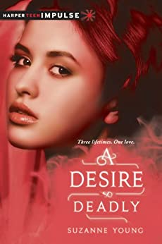 A Desire So Deadly by [Suzanne Young]