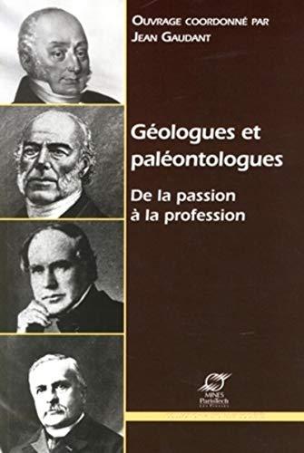 Géologues et paléontologues : de la passion à la profession