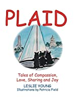 Plaid: Tales of Compassion, Love, Sharing and Joy
