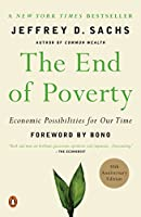 The End of Poverty: Economic Possibilities for Our Time
