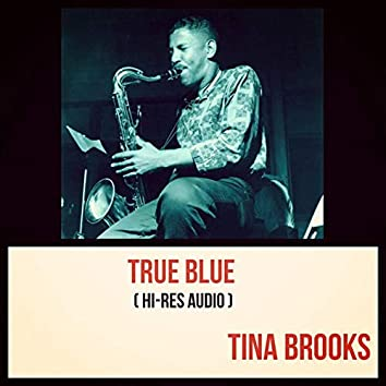 True Blue (feat. Freddie Hubbard) [Hi-Res Audio]