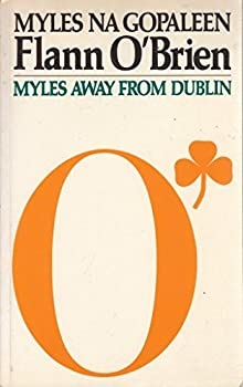 Myles Away from Dublin 0586089497 Book Cover