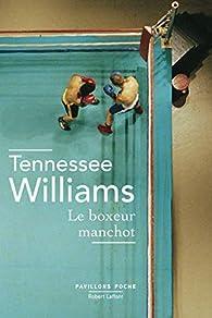 Le boxeur manchot par Tennessee Williams