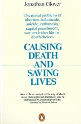 Book cover: Causing Death and Saving Lives by Jonathan Glover