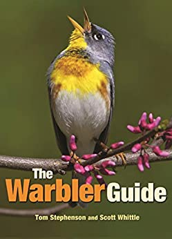 [Tom Stephenson, Scott Whittle]のThe Warbler Guide (English Edition)