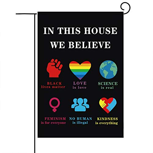 WENWELL Black Lives Matter Garden Flag,BLM Home Decorations,In This House We Believe Yard Sign, Love is Love Polyester Cloth Decor Banner for Outdoor 12 x 18 Inch Double Sided