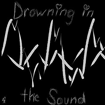 Drowning in the Sound
