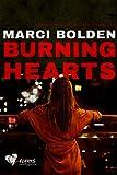Burning Hearts (HEARTS SERIES Book 2)