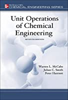Unit Operations Of Chemical Engineering (MCGRAW HILL CHEMICAL ENGINEERING SERIES)