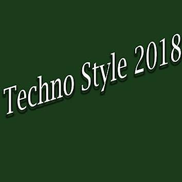 Techno Style 2018