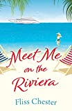 Meet Me on the Riviera (The French Escapes) (English Edition)