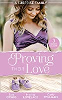 A Surprise Family: Proving Their Love: Pregnant by the Texan (Texas Cattleman's Club: After the Storm) / the Diplomat's Pregnant Bride / the Girl He'd Overlooked