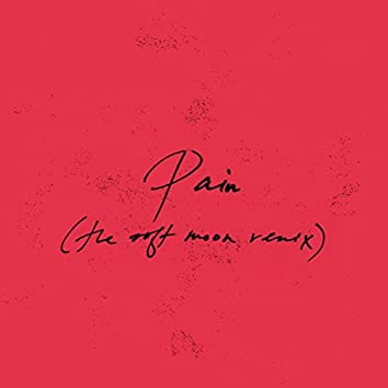 Pain (The Soft Moon Remix)