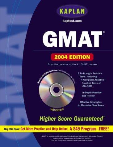 Kaplan GMAT 2004 with CD-ROM (Kaplan GMAT Premier Program (w/CD))