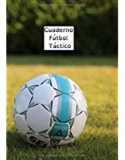 Cuaderno Fútbol Táctico: Cuaderno del entrenador de fútbol | Cuaderno ideal para preparar sus partidos y tácticas | Mi cuaderno de fútbol | Seguimiento de partidos, tácticas, resultados, ...