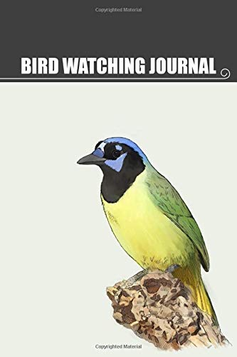 Bird Watching Journal: Bird Watching Log Book | Bird Watching Notebook & Sketchbook | Customizable...
