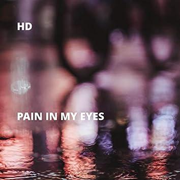 Pain in My Eyes