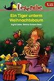 Ingrid Uebe: Ein Tiger unterm Weihnachtsbaum