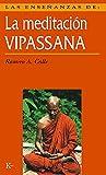Las Enseñanzas De La Meditación Vipassana