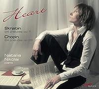 HEART - スクリャビン:24 の前奏曲 Op.11/ショパン:24の前奏曲 Op.28