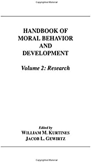 Handbook of Moral Behavior and Development: Volume 2: Research