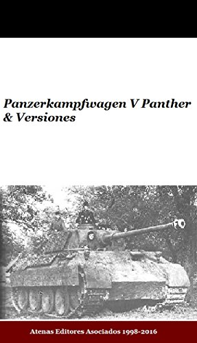Panzerkampfwagen V Panther & Versiones (Spanish Edition)