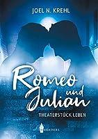 Romeo und Julian: Theaterstueck Leben