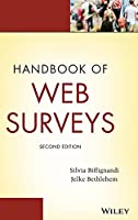 Handbook of Web Surveys (Wiley Handbooks in Survey Methodology)