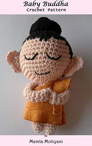 Baby Buddha Amigurumi   Crochet Pattern: Stuffed Doll For Children (Crochet Toy Patterns)