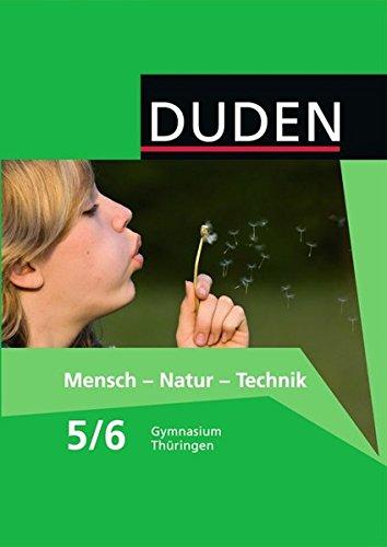 Duden Mensch - Natur - Technik - Gymnasium Thüringen / 5./6. Schuljahr - Schülerbuch