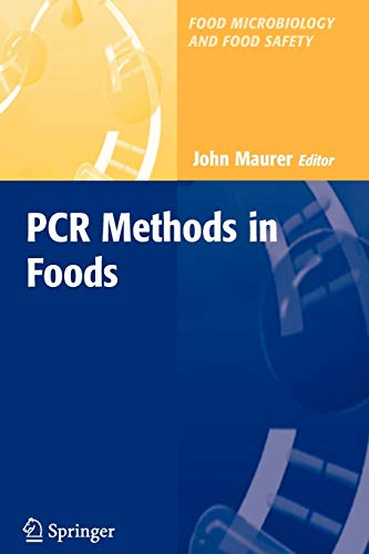 PCR Methods in Foods (Food Microbiology and Food Safety)