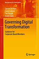 Governing Digital Transformation: Guidance for Corporate Board Members (Management for Professionals)