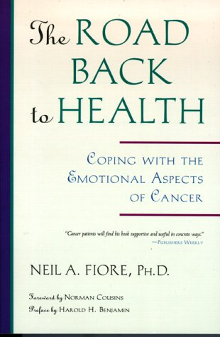 Download The Road Back to Health: Coping with the Emotional Aspects of Cancer 0890876177
