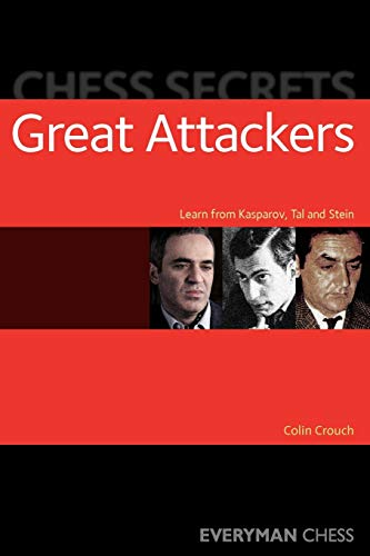 Chess Secrets: Great Attackers (Everyman Chess)