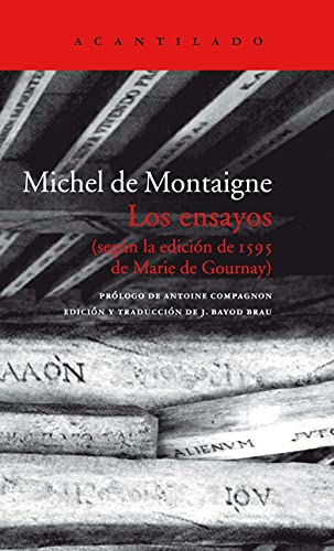 Los ensayos (estuche con tres volúmenes): Según la edición de 1595 de Marie de Gournay (El Acantilado, Band 153)