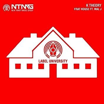 Frat House (feat. Mal J) - Single
